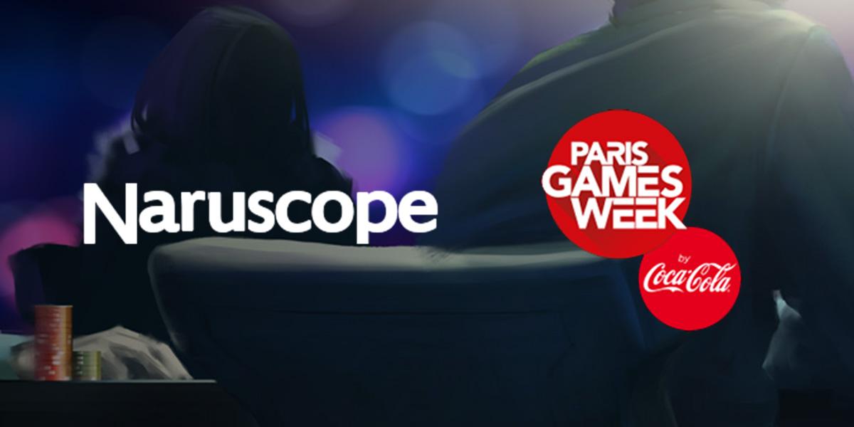 Meet us at Naruscope or Paris Games Week